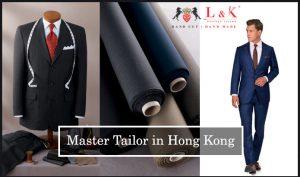 Master Tailor Hong Kong, Best Tailor in Hong Kong