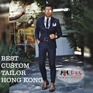 hong kong custom tailors, tailors in hong kong, best custom tailor hong kong